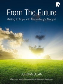 Product: From The Future: Getting To Grips With Pannenberg's Thought (Ebook) Image