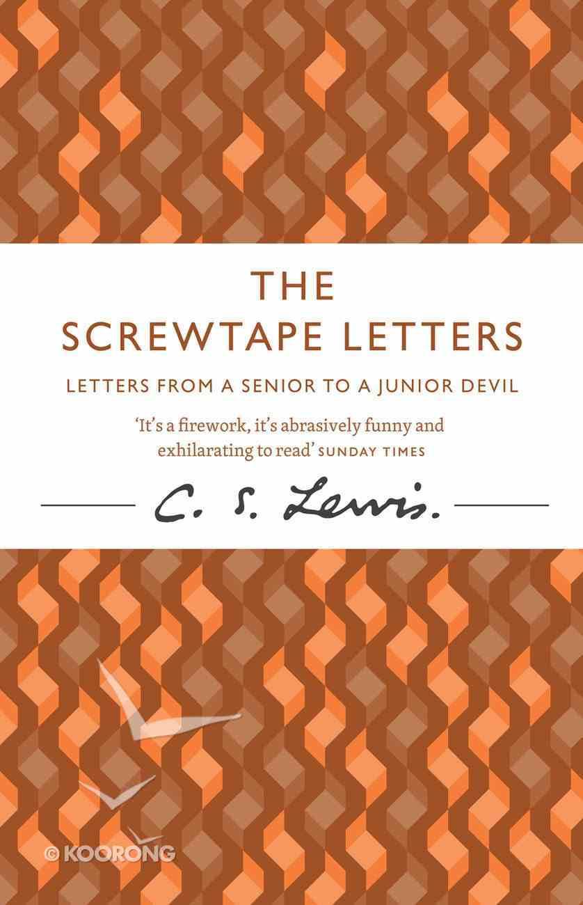 The Screwtape Letters (60th Anniversary Edition) Hardback
