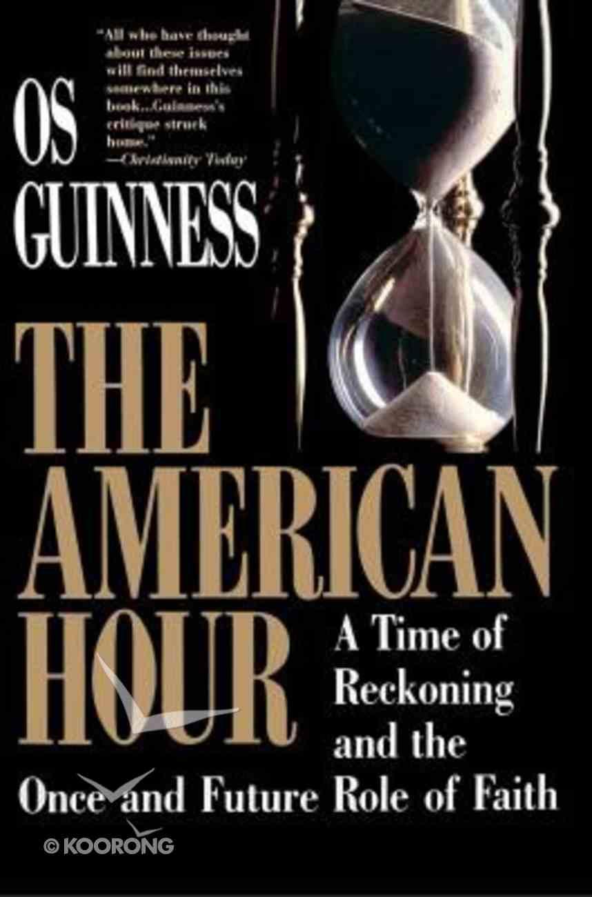 The American Hour Hardback