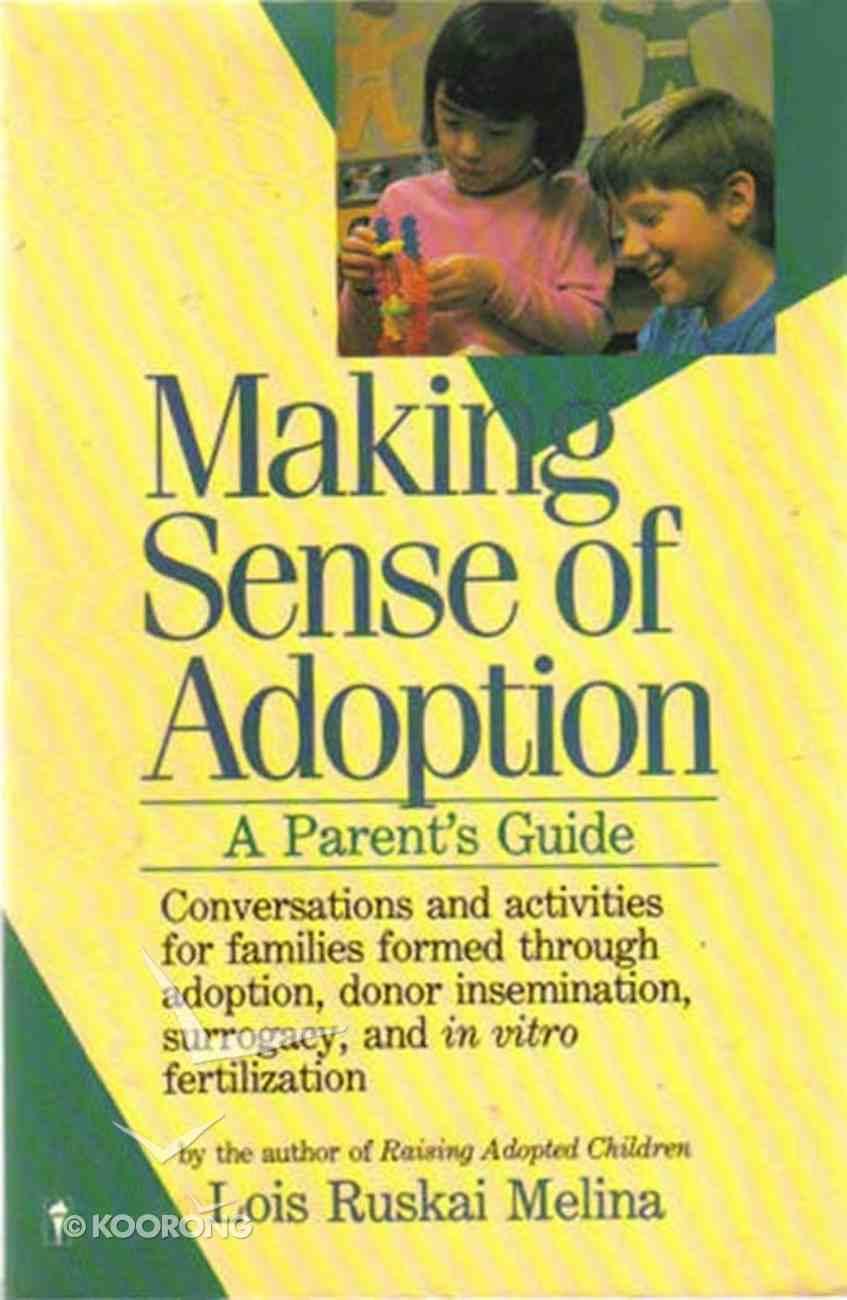Making Sense of Adoption Paperback