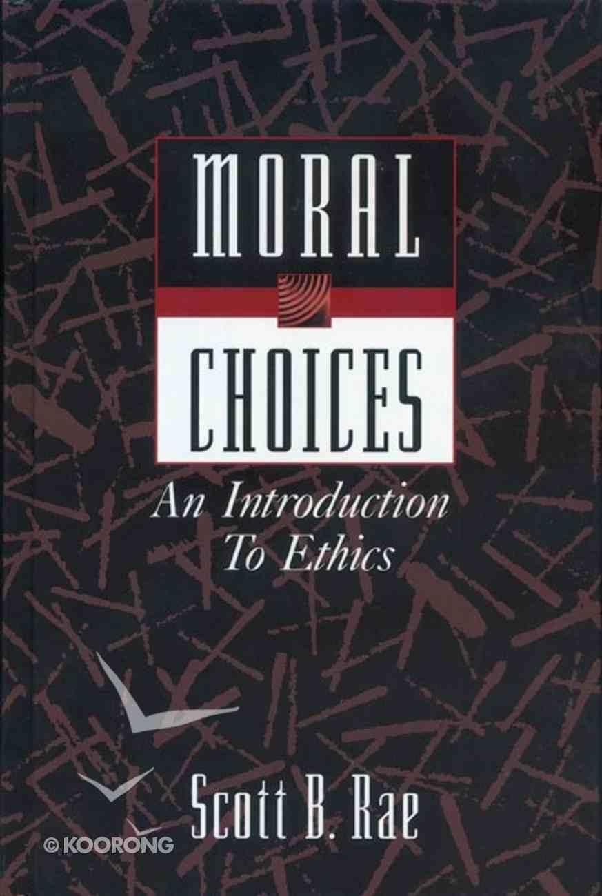 Moral Choices Hardback