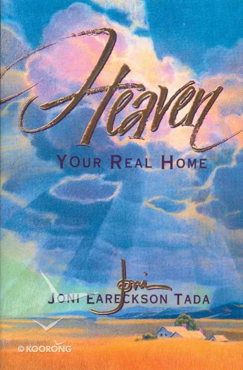 Heaven Your Real Home Hardback