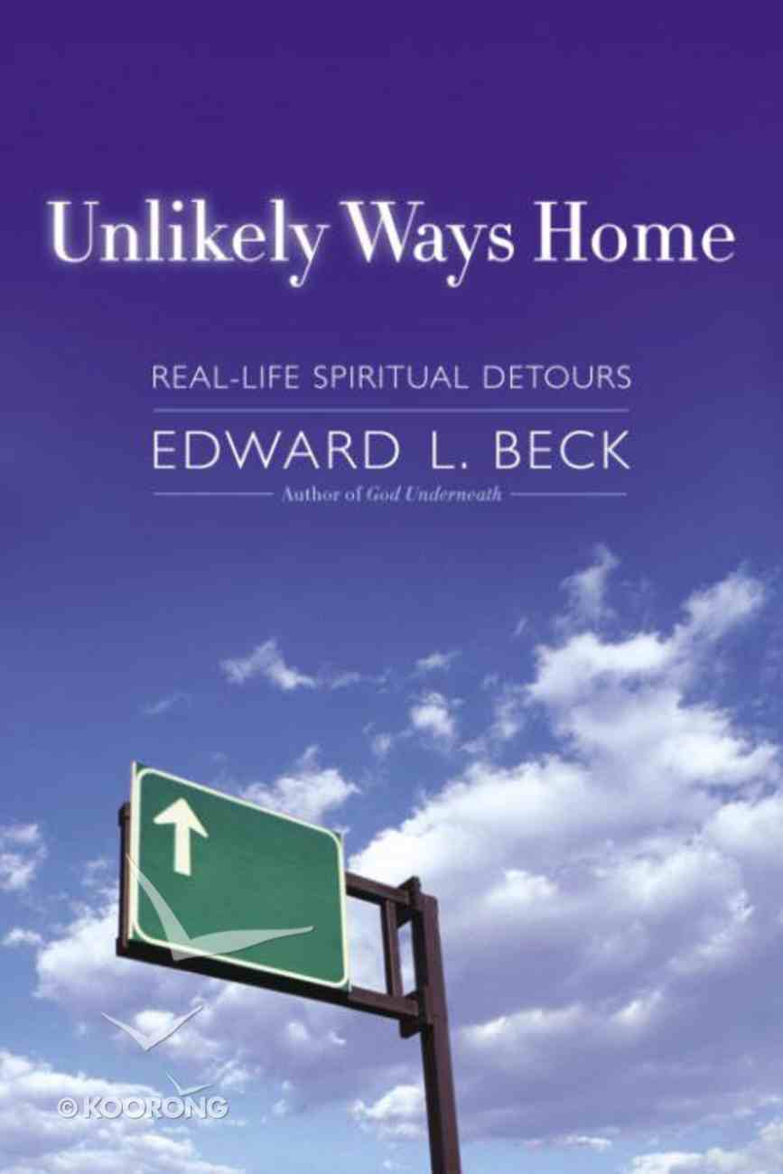Unlikely Ways Home Paperback