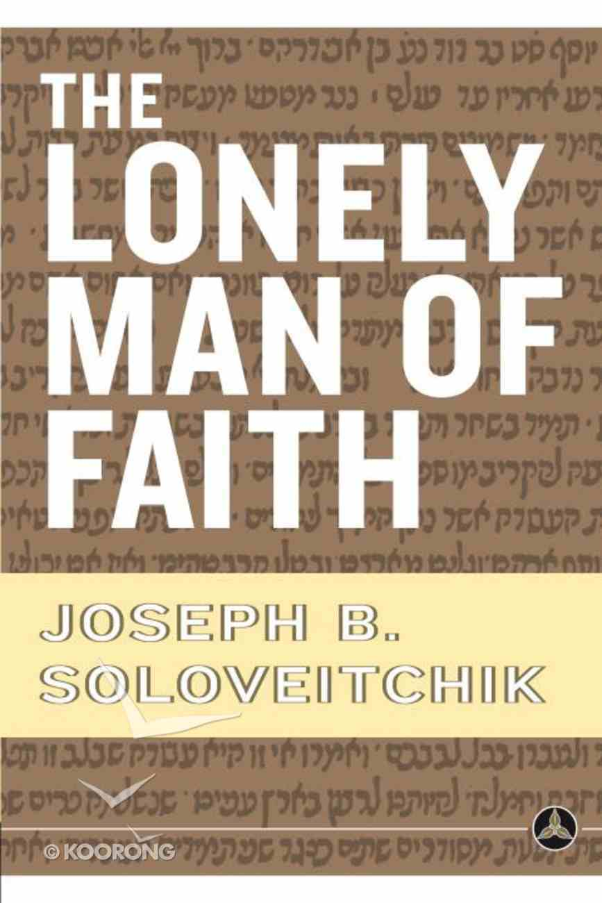 The Lonely Man of Faith Paperback
