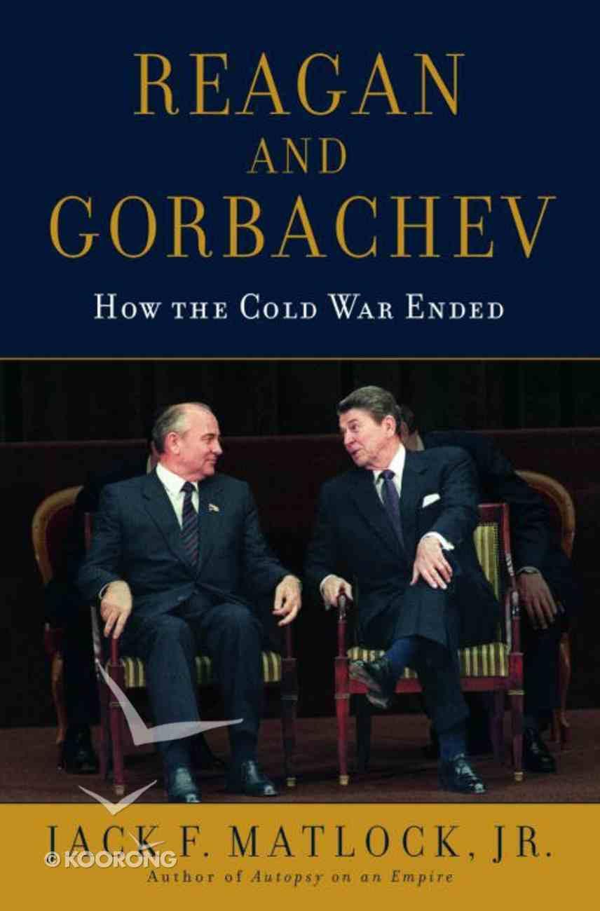 Reagan and Gorbachev Hardback