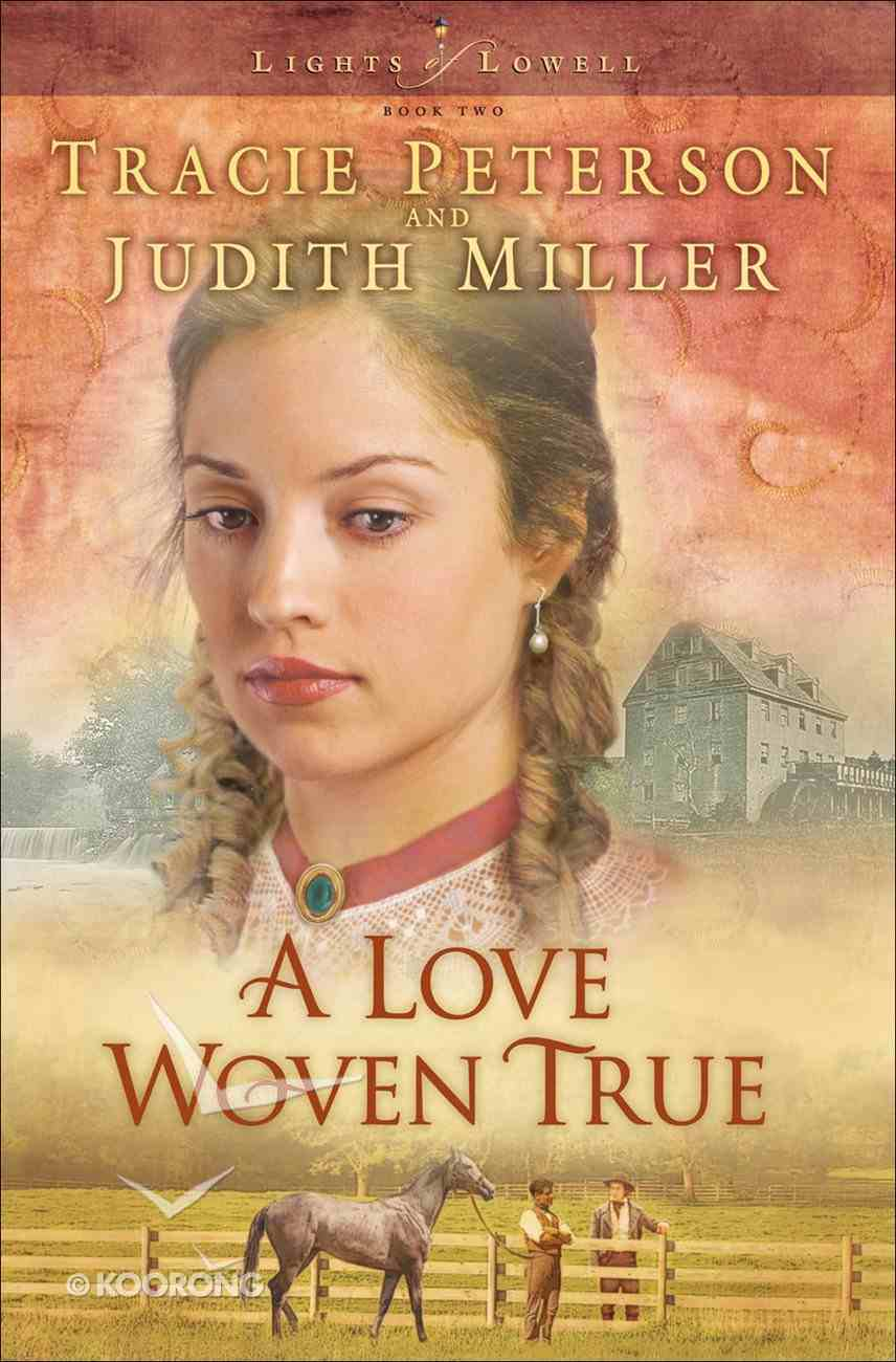 A Love Woven True (Large Print) (#02 in Lights Of Lowell Series) Paperback