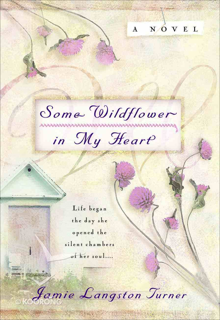 Some Wildflower in My Heart (#02 in Derby Series) Paperback