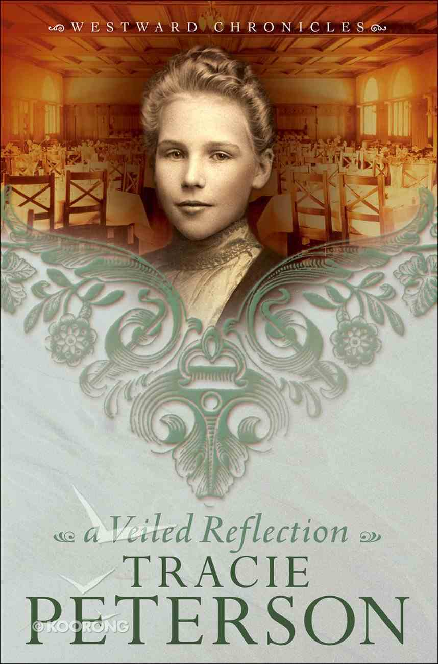 A Veiled Reflection (#03 in Westward Chronicles Series) Paperback