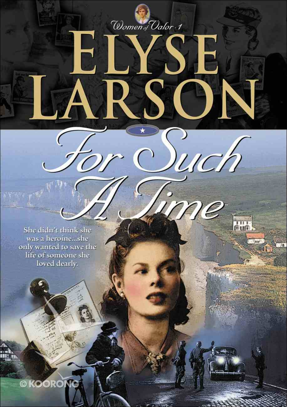 For Such a Time (#01 in Women Of Valor Series) Paperback