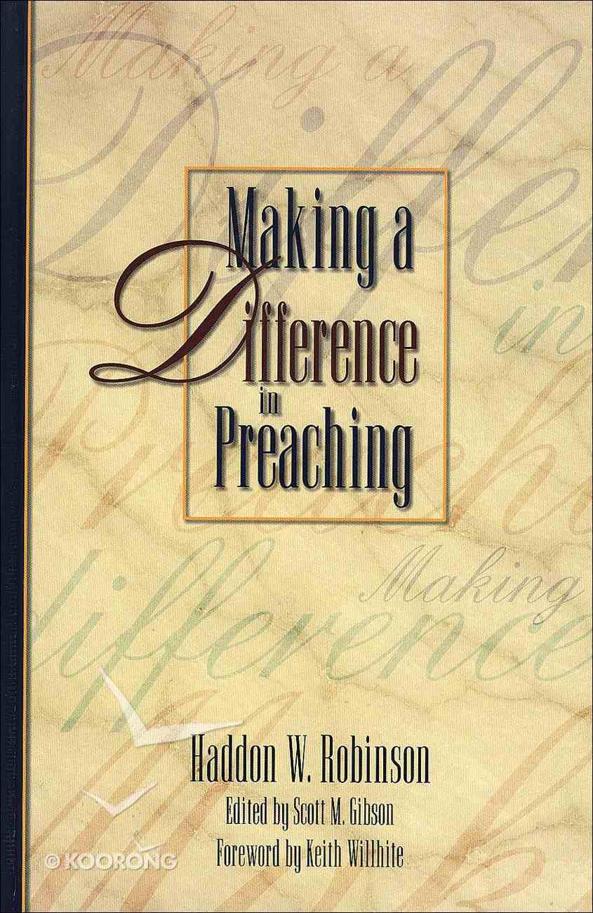 Making a Difference in Preaching Hardback