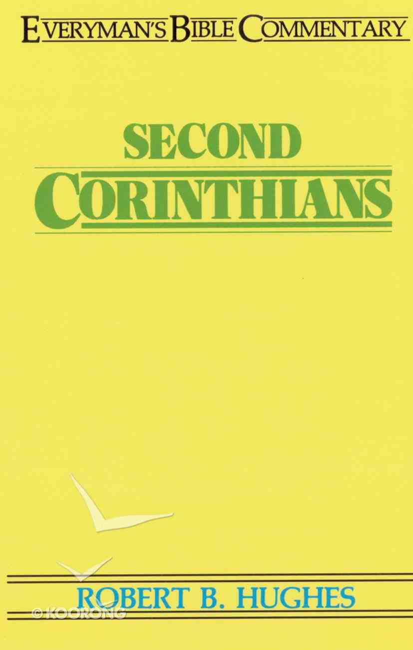 2 Corinthians (Everyman's Bible Commentary Series) Paperback