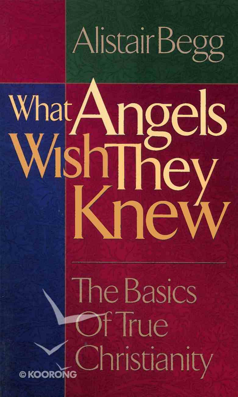 What Angels Wish They Knew Mass Market