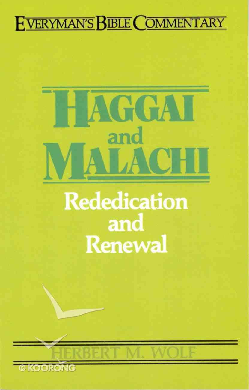 Haggai & Malachi (Everyman's Bible Commentary Series) Paperback