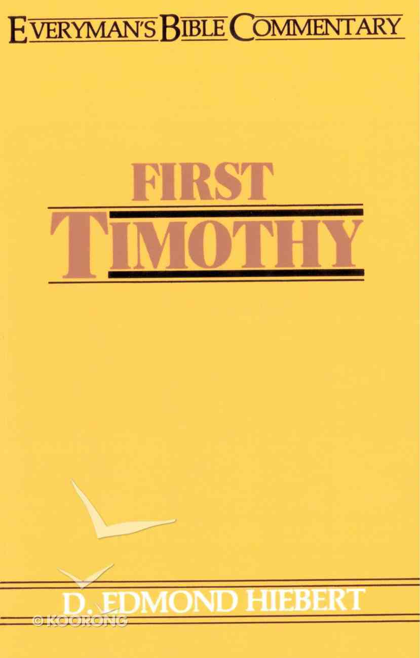 1 Timothy (Everyman's Bible Commentary Series) Paperback