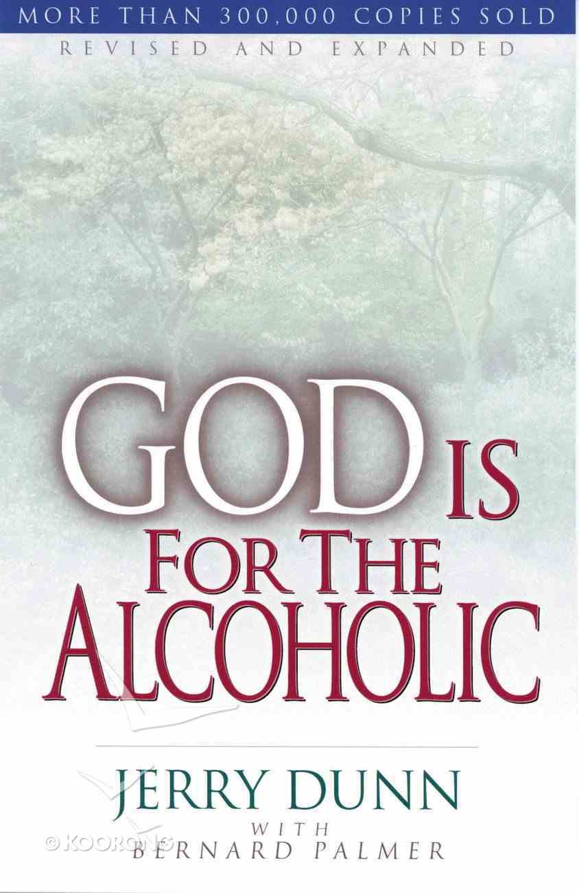 God is For the Alcoholic Paperback