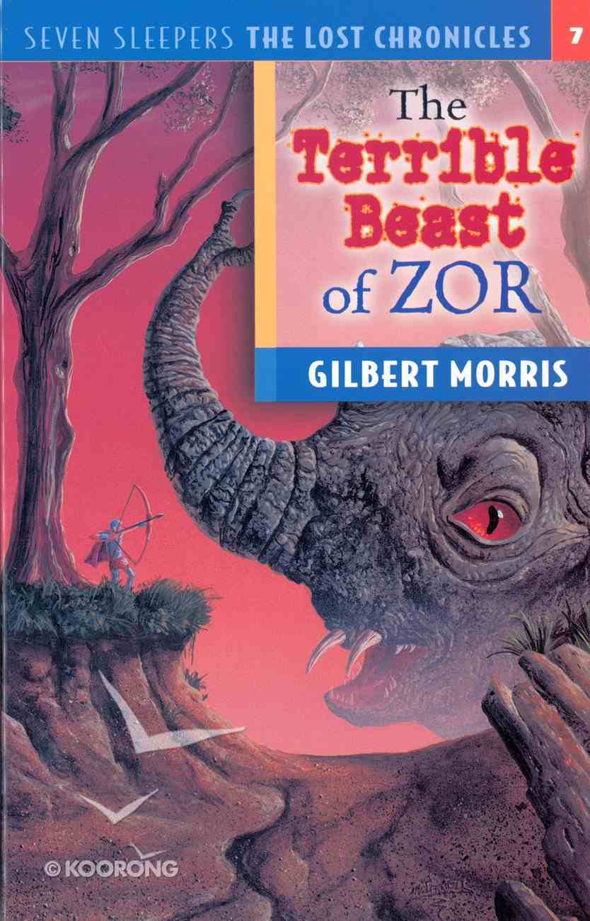 Terrible Beast of Zor (#07 in Lost Chronicles Series) Paperback