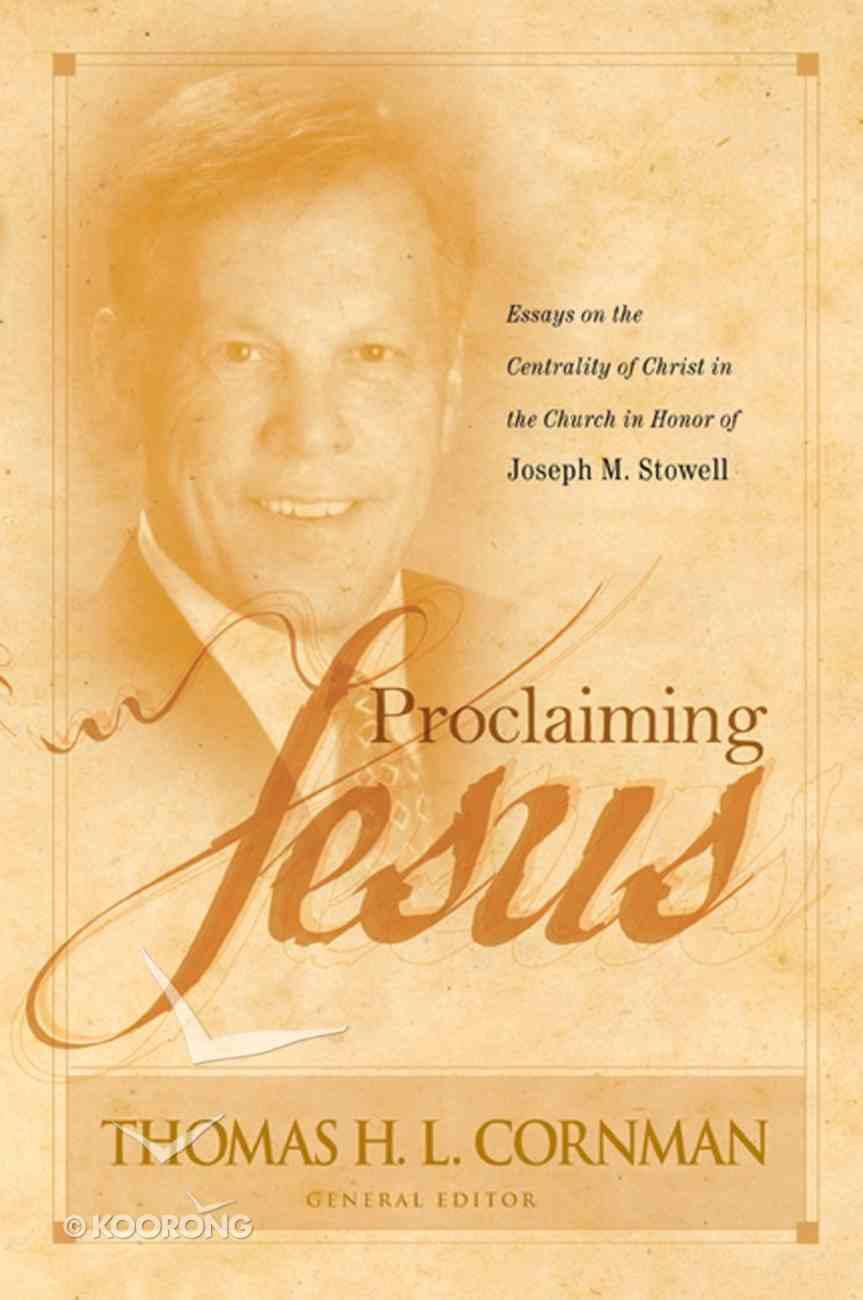 Proclaiming Jesus Hardback