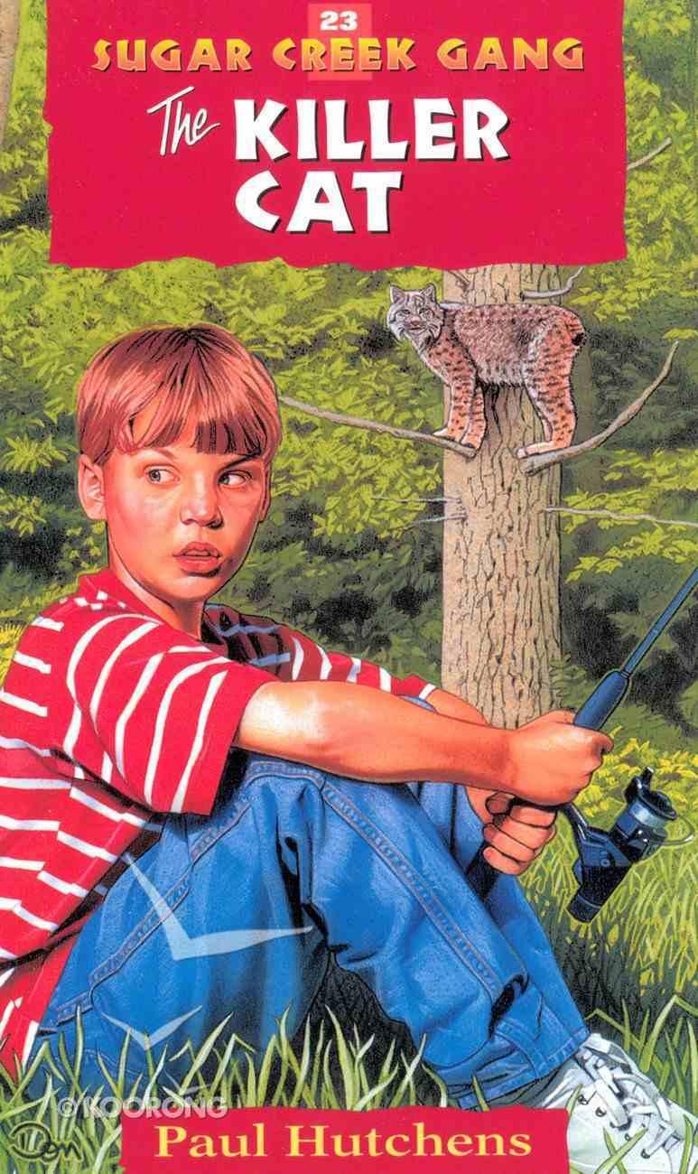 Killer Cat (#23 in Sugar Creek Gang Series) Paperback