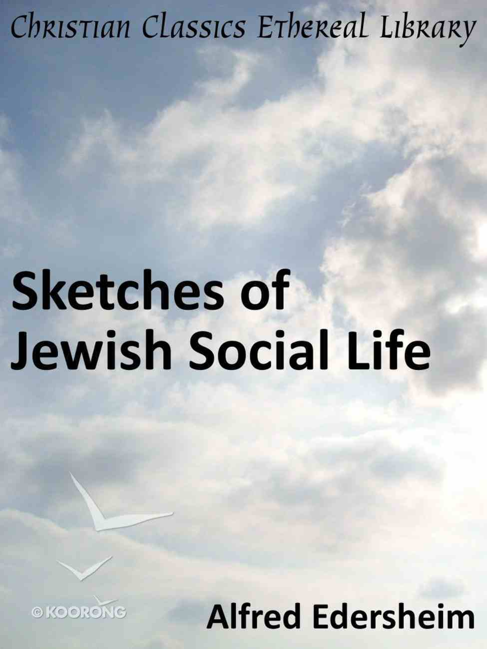 Sketches of Jewish Social Life Paperback