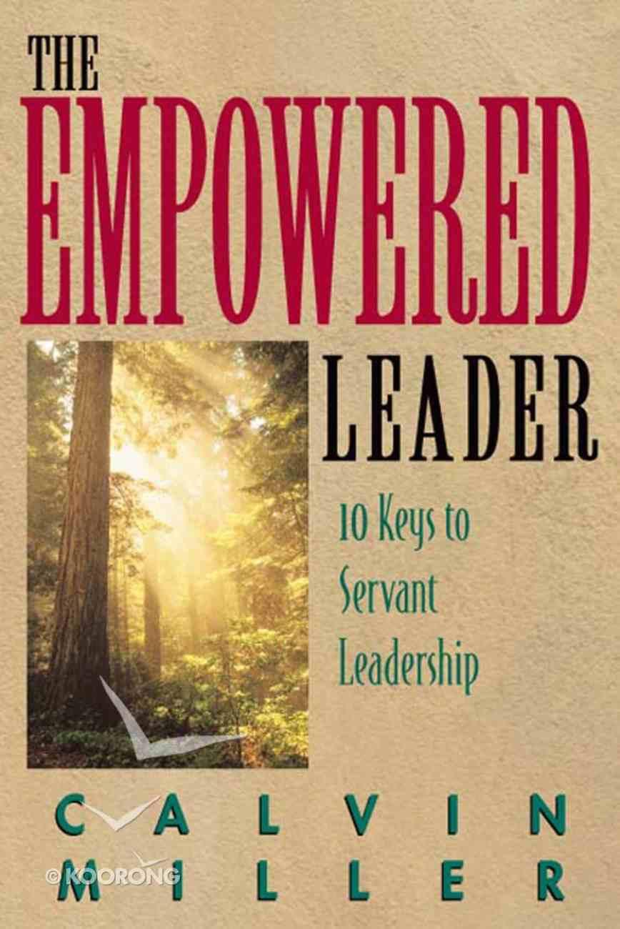 The Empowered Leader Hardback
