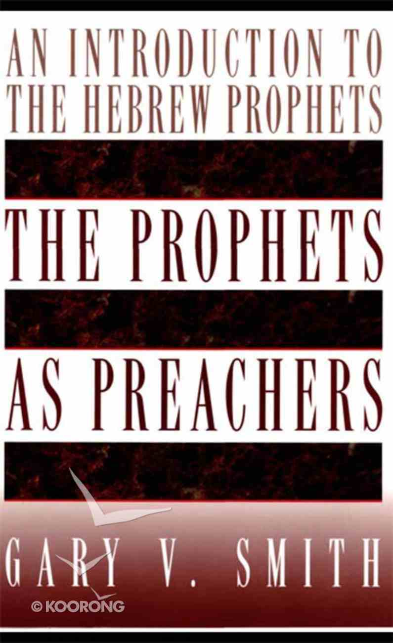 The Prophets as Preachers Hardback