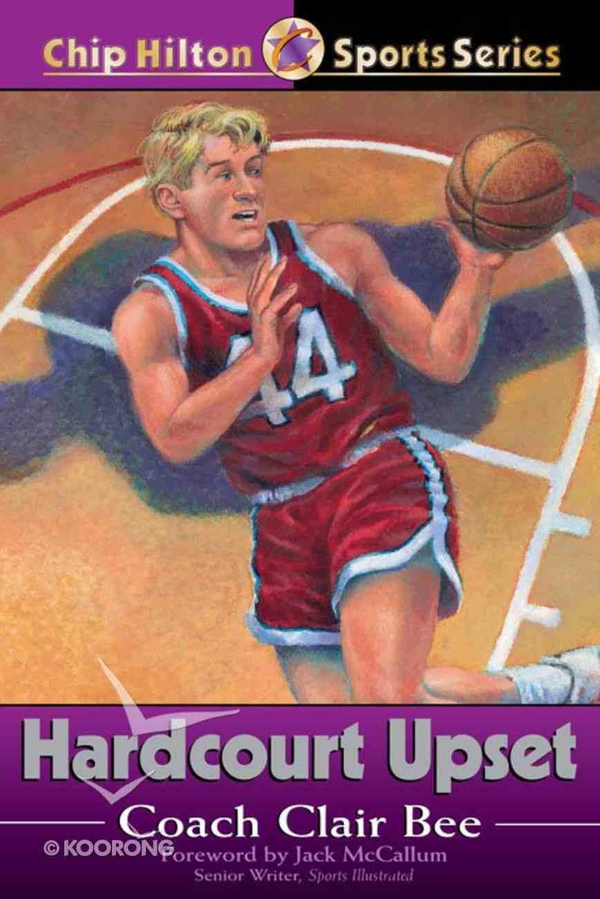 Hardcourt Upset (#15 in Chip Hilton Sports Series) Paperback