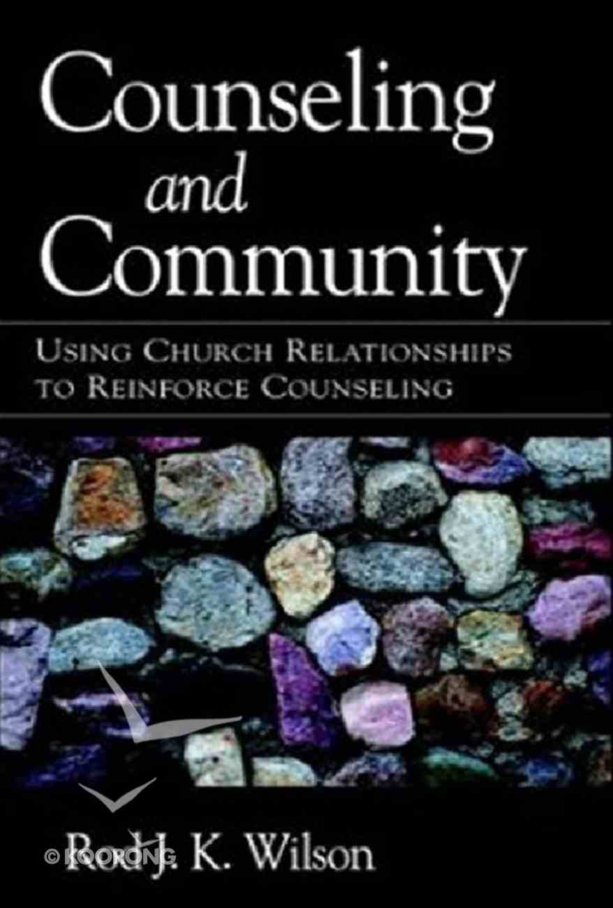 Ccco: Community-Oriented Counseling (Contemporary Christian Counseling Series) Hardback