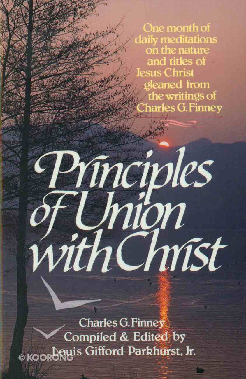 Principles of Union With Christ Paperback