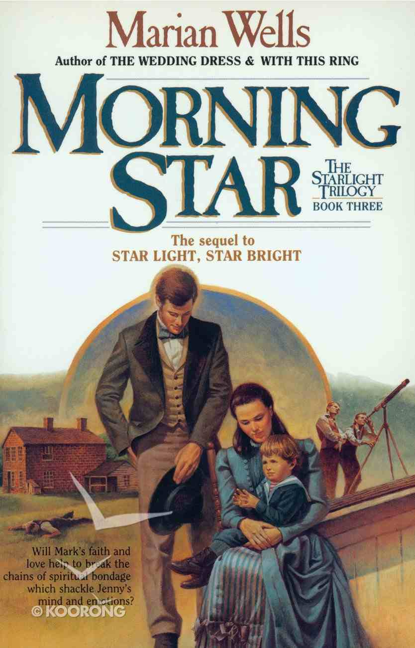 Morning Star (#03 in Star Light Trilogy Series) Paperback