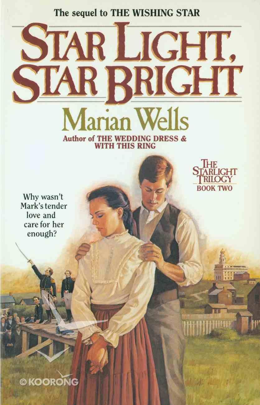 Star Light, Star Bright (#02 in Star Light Trilogy Series) Paperback