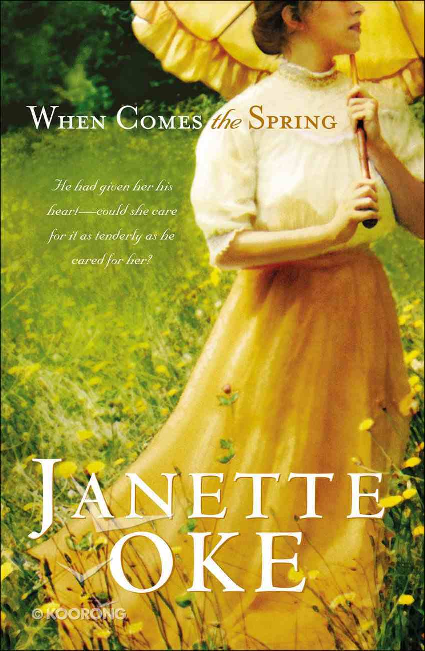 When Comes the Spring (Large Print) (#02 in Canadian West Series) Paperback