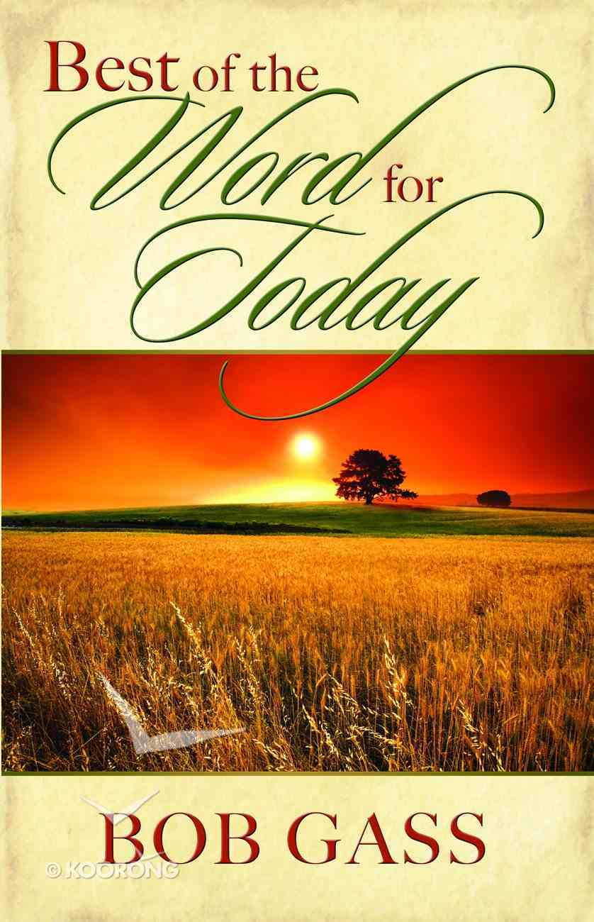 The Best of the Word For Today Paperback