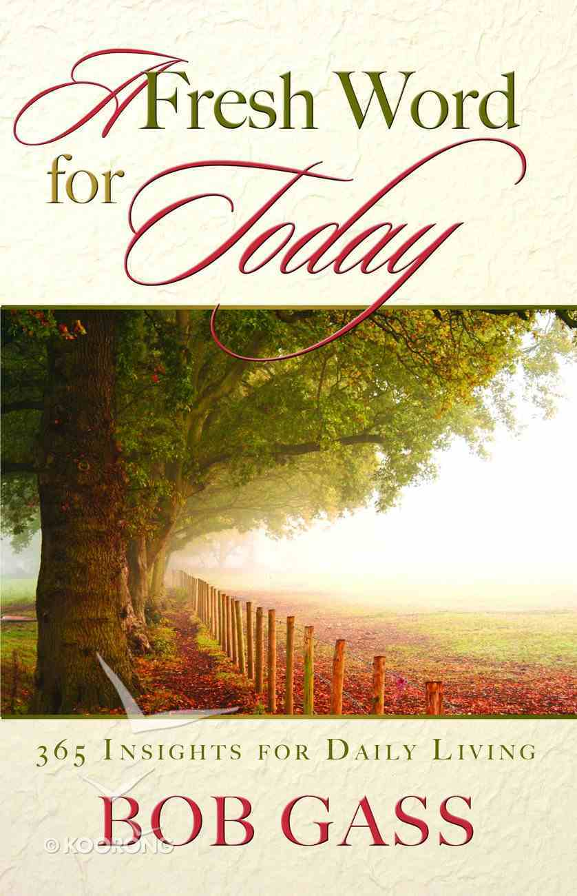 A Fresh Word For Today Hardback