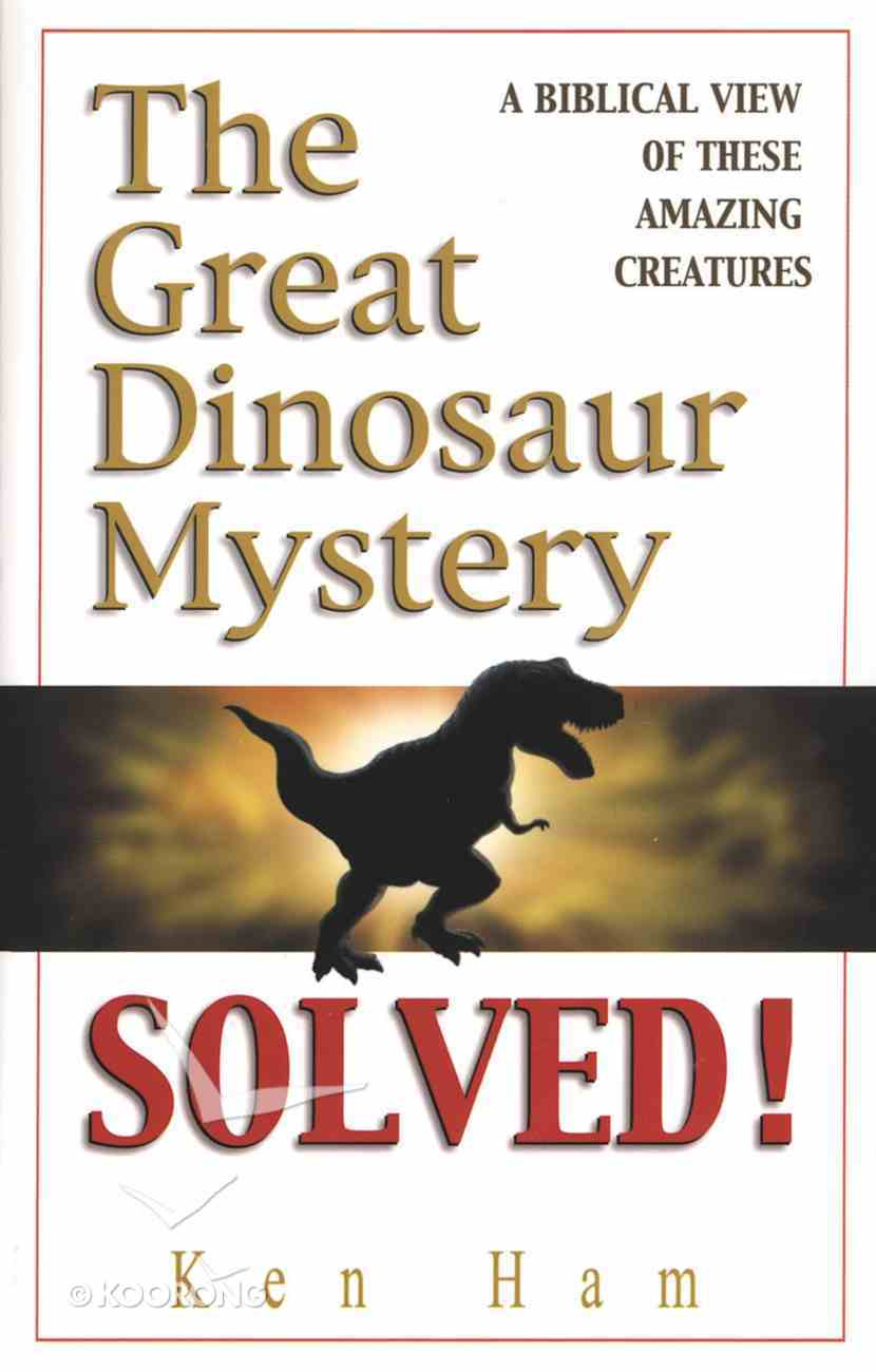 Great Dinosaur Mystery Solved ,The Hardback