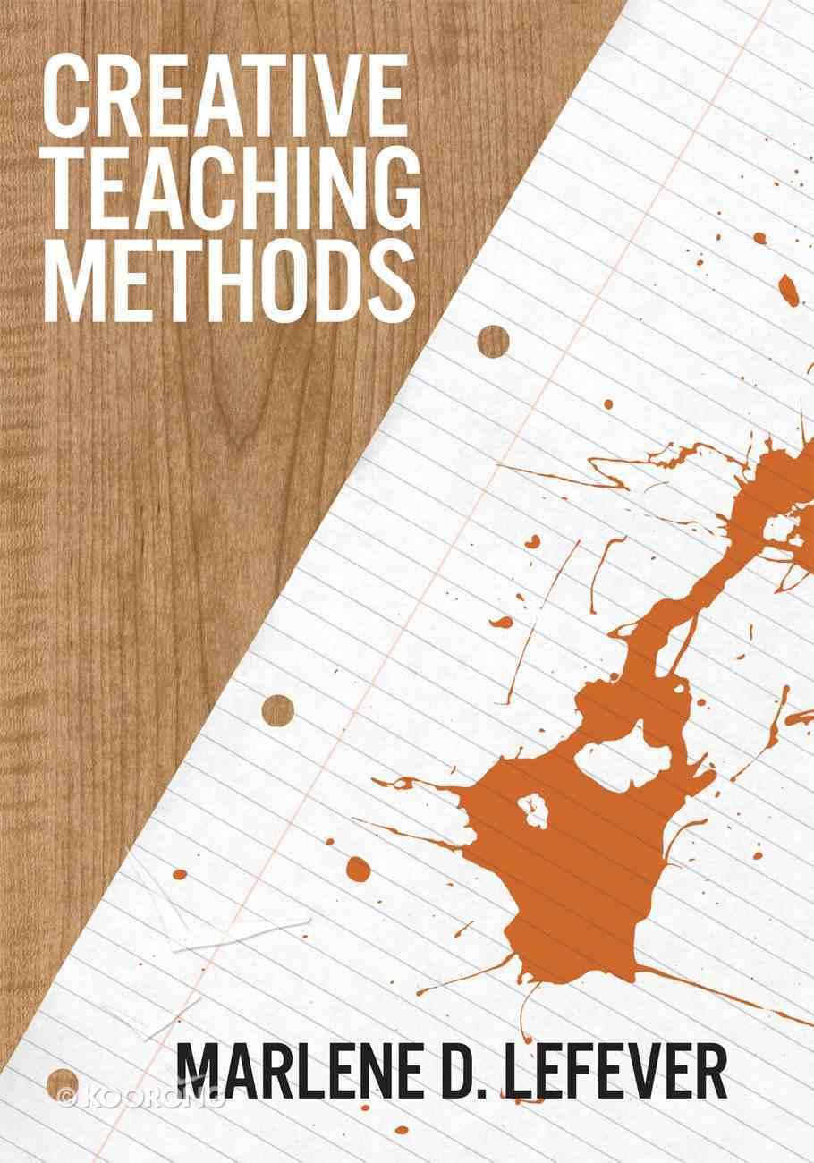 Creative Teaching Methods Paperback