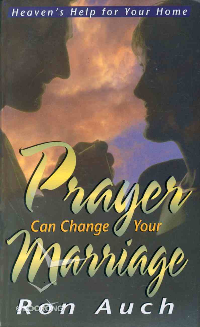 Prayer Can Change Your Marriage Paperback
