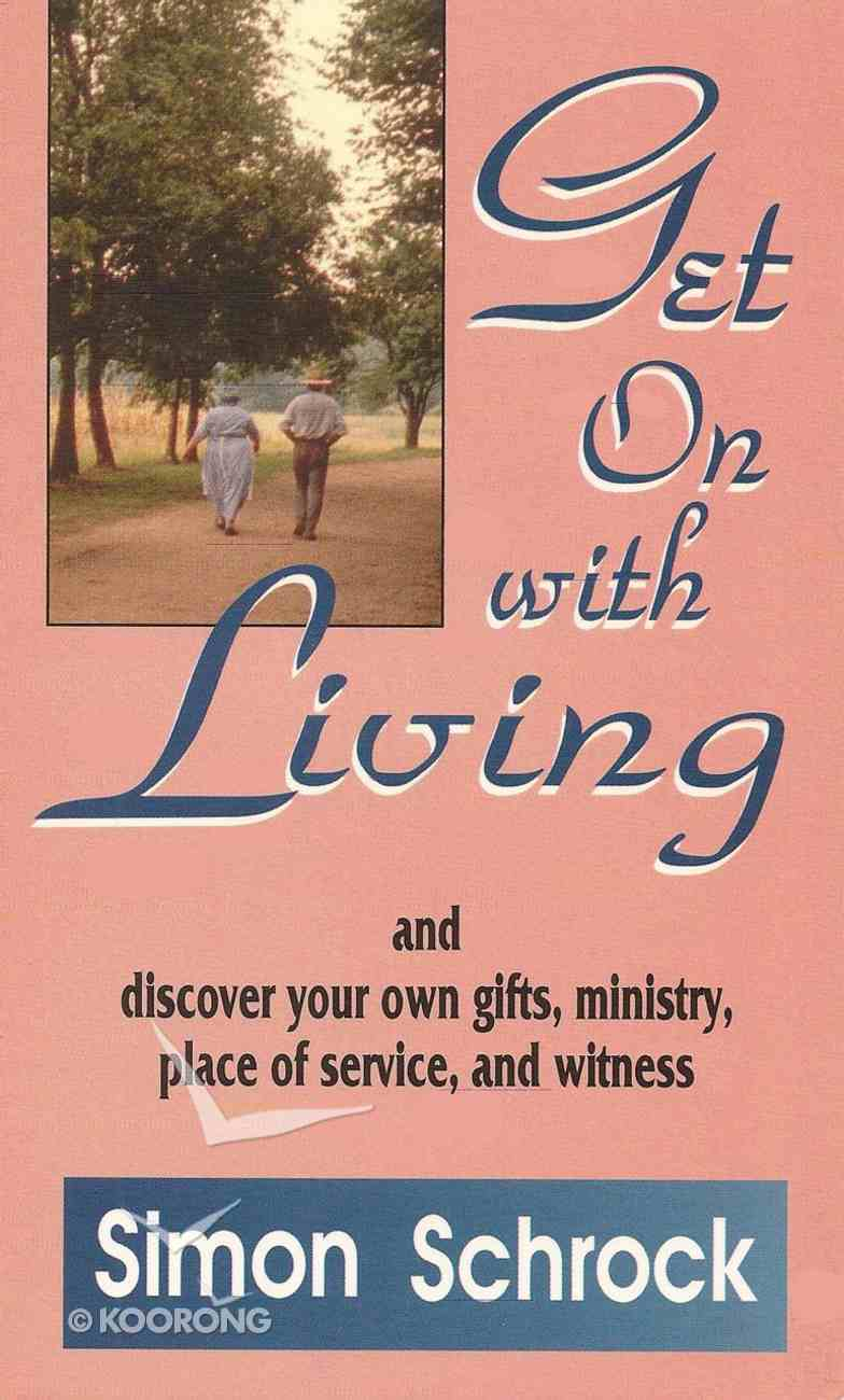Get on With Living Paperback