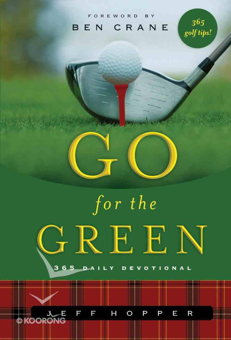 Go For the Green Hardback