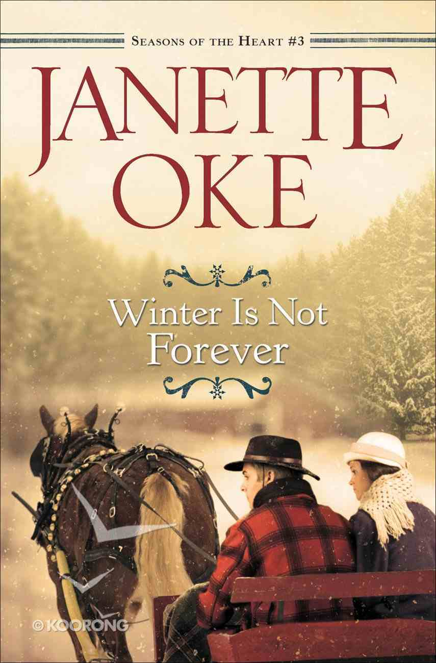 Winter is Not Forever (Large Print) (#03 in Seasons Of The Heart Series) Paperback