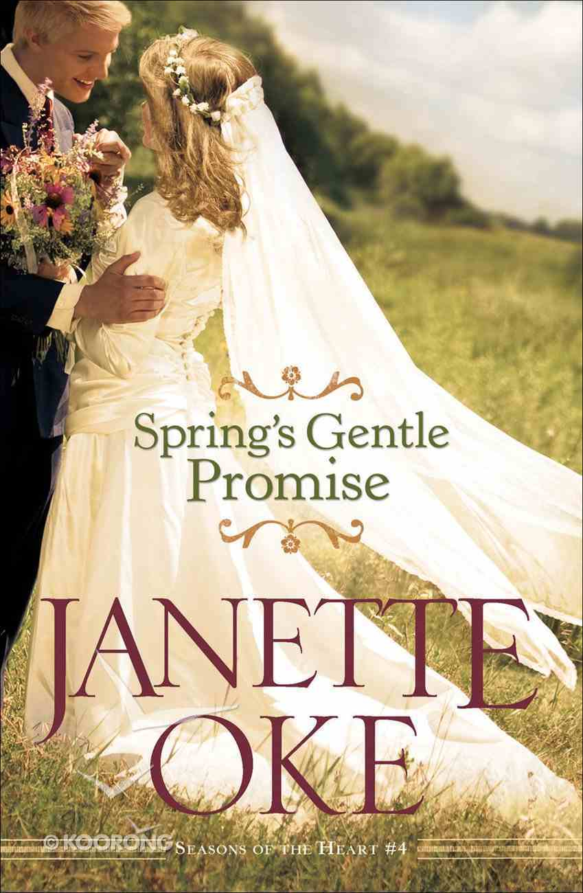 Spring's Gentle Promise (Large Print) (#04 in Seasons Of The Heart Series) Paperback