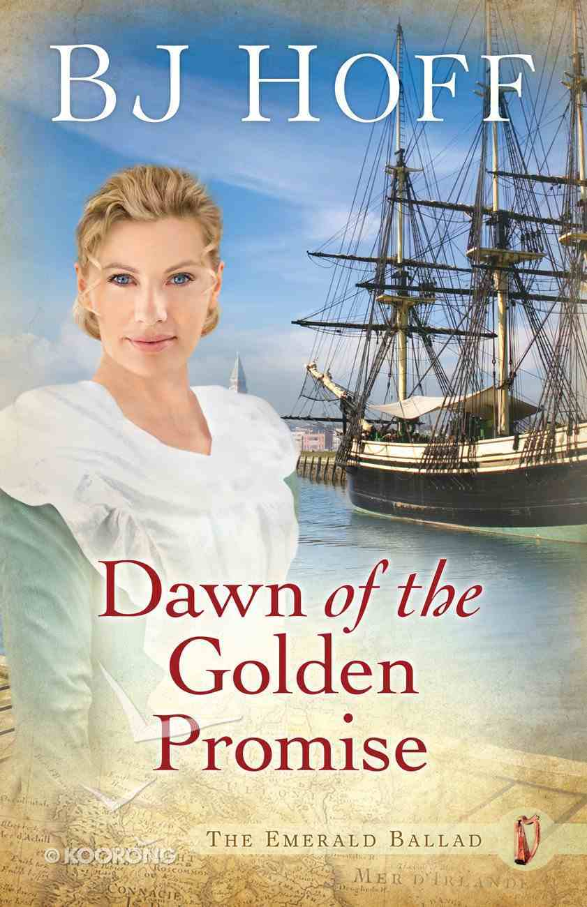 Dawn of the Golden Promise (#05 in Emerald Ballad Series) Paperback