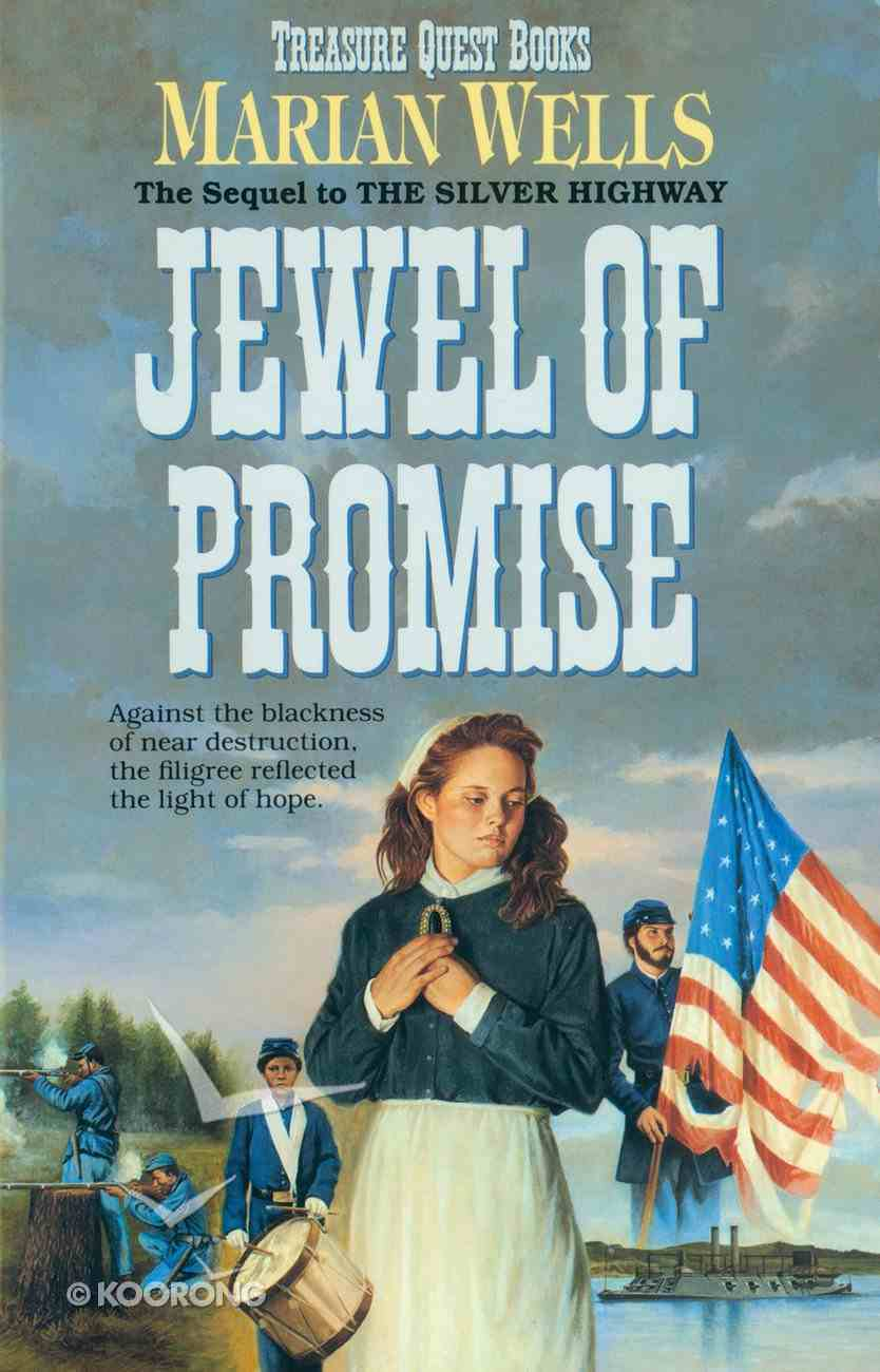 Jewel of Promise (#04 in Treasure Quest Series) Paperback