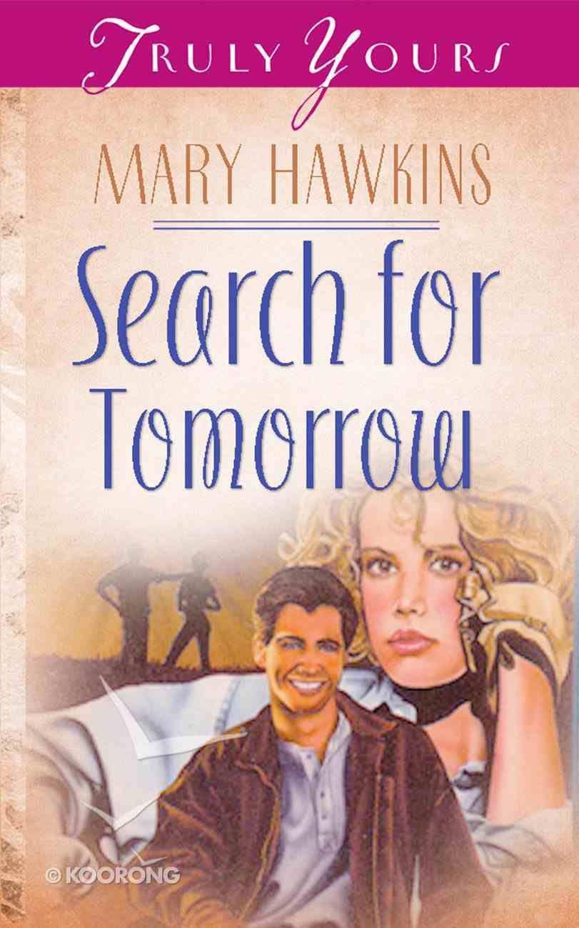 Search For Tomorrow (#042 in Heartsong Series) Paperback