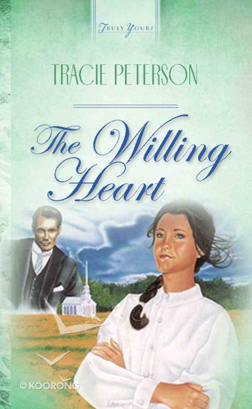 The Willing Heart (#063 in Heartsong Series) Paperback