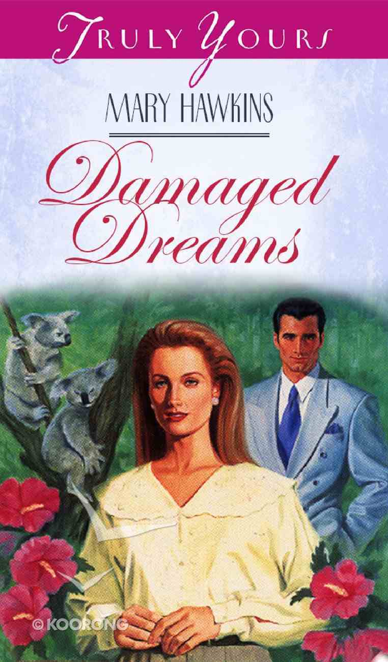 Damaged Dreams (#101 in Heartsong Series) Paperback