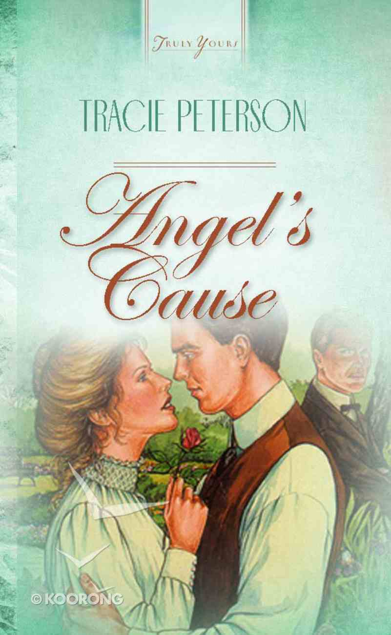Angel's Cause (#140 in Heartsong Series) Paperback