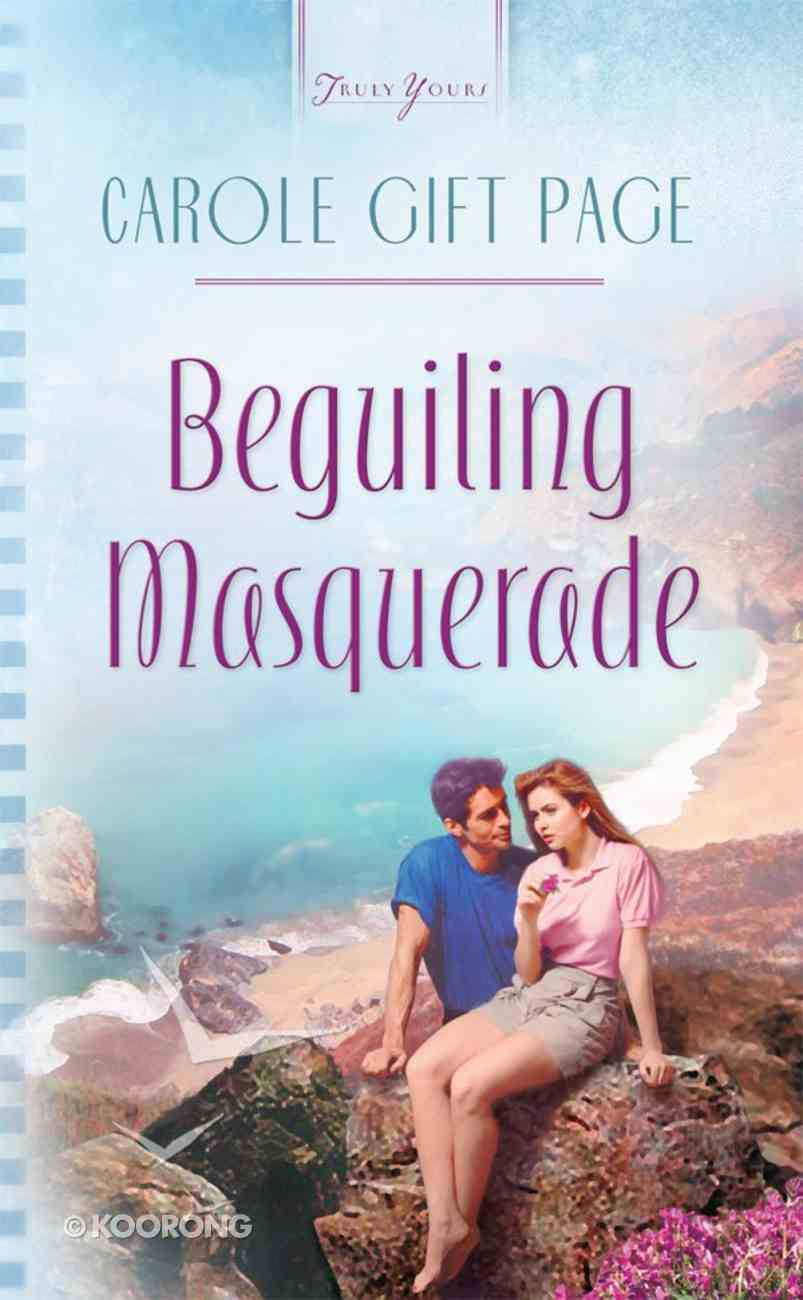 Beguiling Masquerade (#570 in Heartsong Series) Paperback