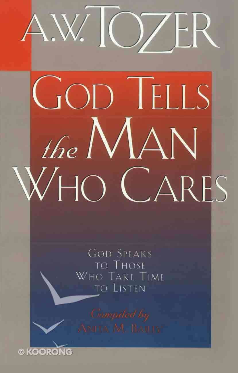 God Tells the Man Who Cares Paperback