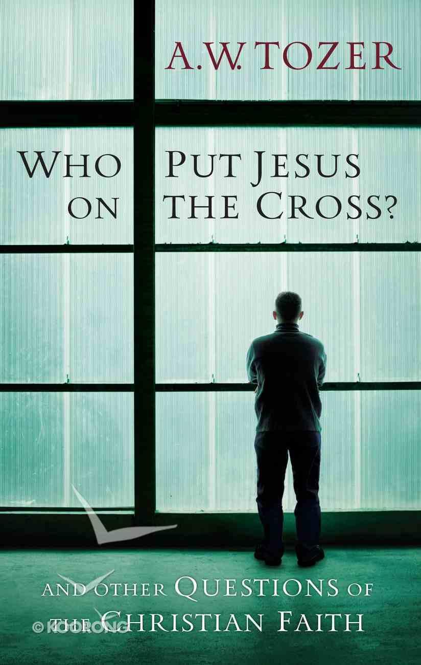 Who Put Jesus on the Cross? Paperback