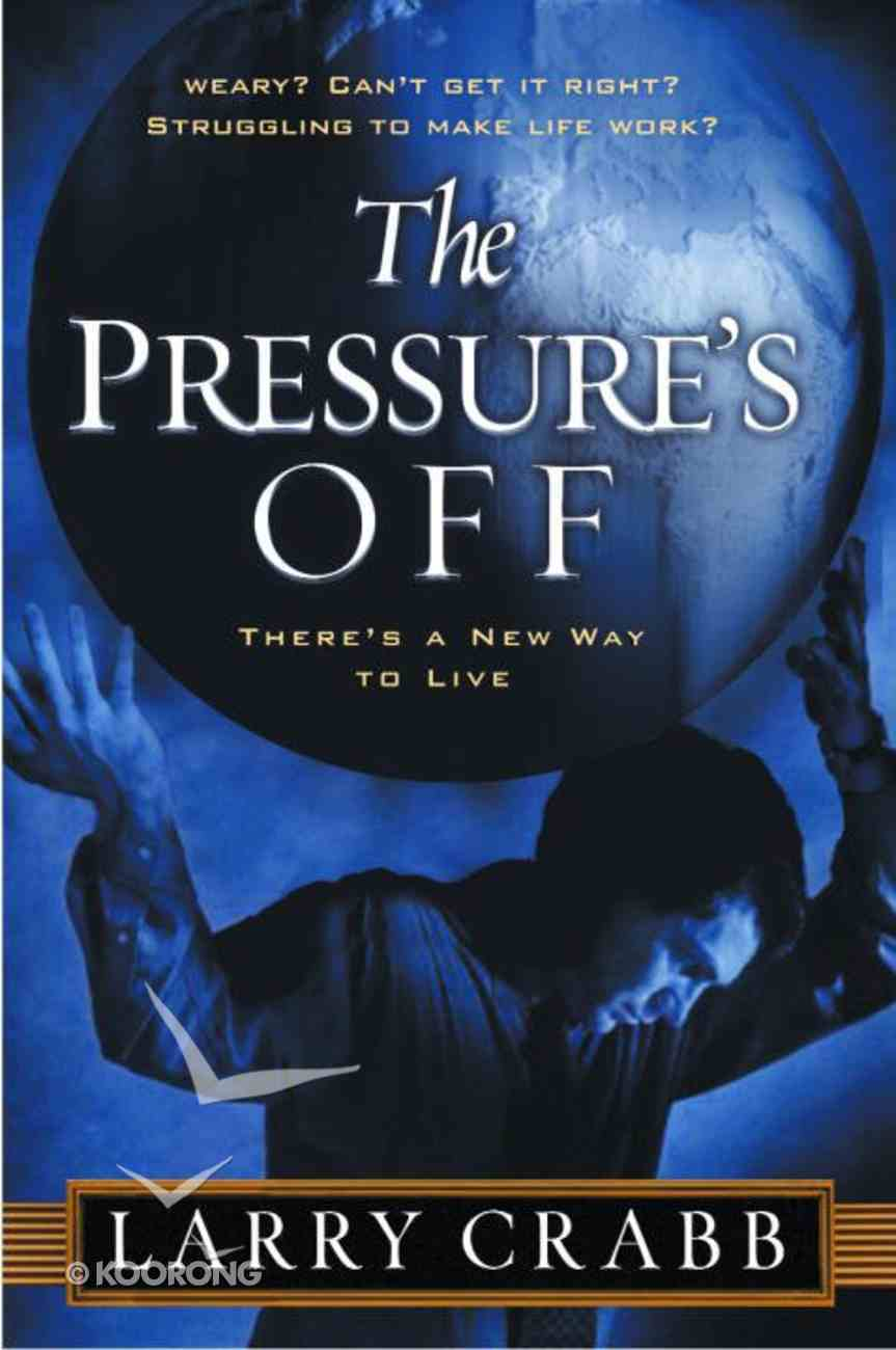 The Pressure's Off Paperback